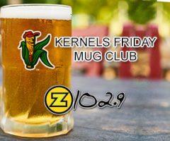 CHEAP DRINKS & KERNELS BASEBALL – MUG CLUB IS BACK W/ Z102.9!