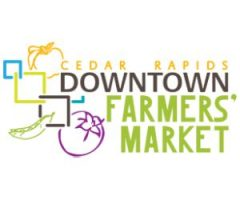 SUPPORT LOCAL — SUPPORT THE CEDAR RAPIDS DOWNTOWN FARMER'S MARKET!