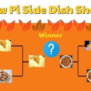 NEW PI SIDE DISH SHOW DOWN