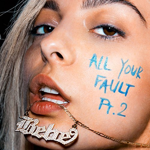 The Way I Are (Dance With Somebody) - All Your Fault: Pt. 2