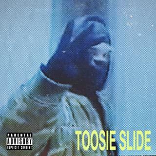 Toosie Slide -