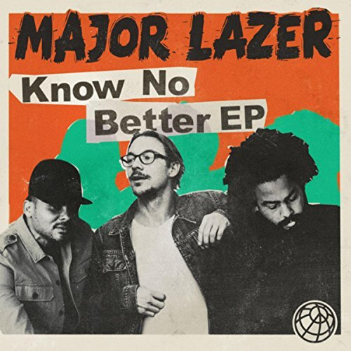Know No Better - Know No Better (Single)