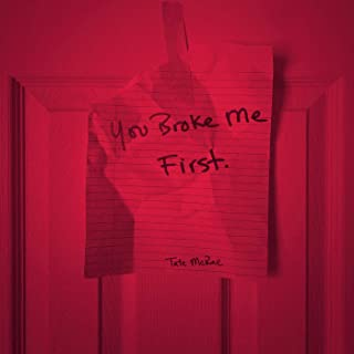You Broke Me First -