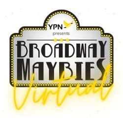 BROADWAY MAYBIES