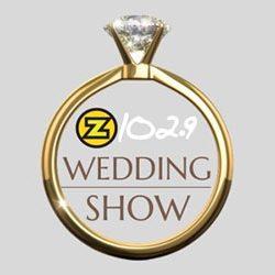 THE Z102.9 WEDDING SHOW